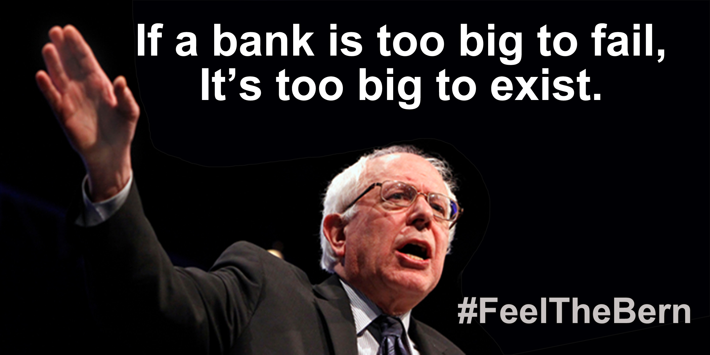Bernie Sanders Quotes Better World Quotes  Bernie Sanders On Banks