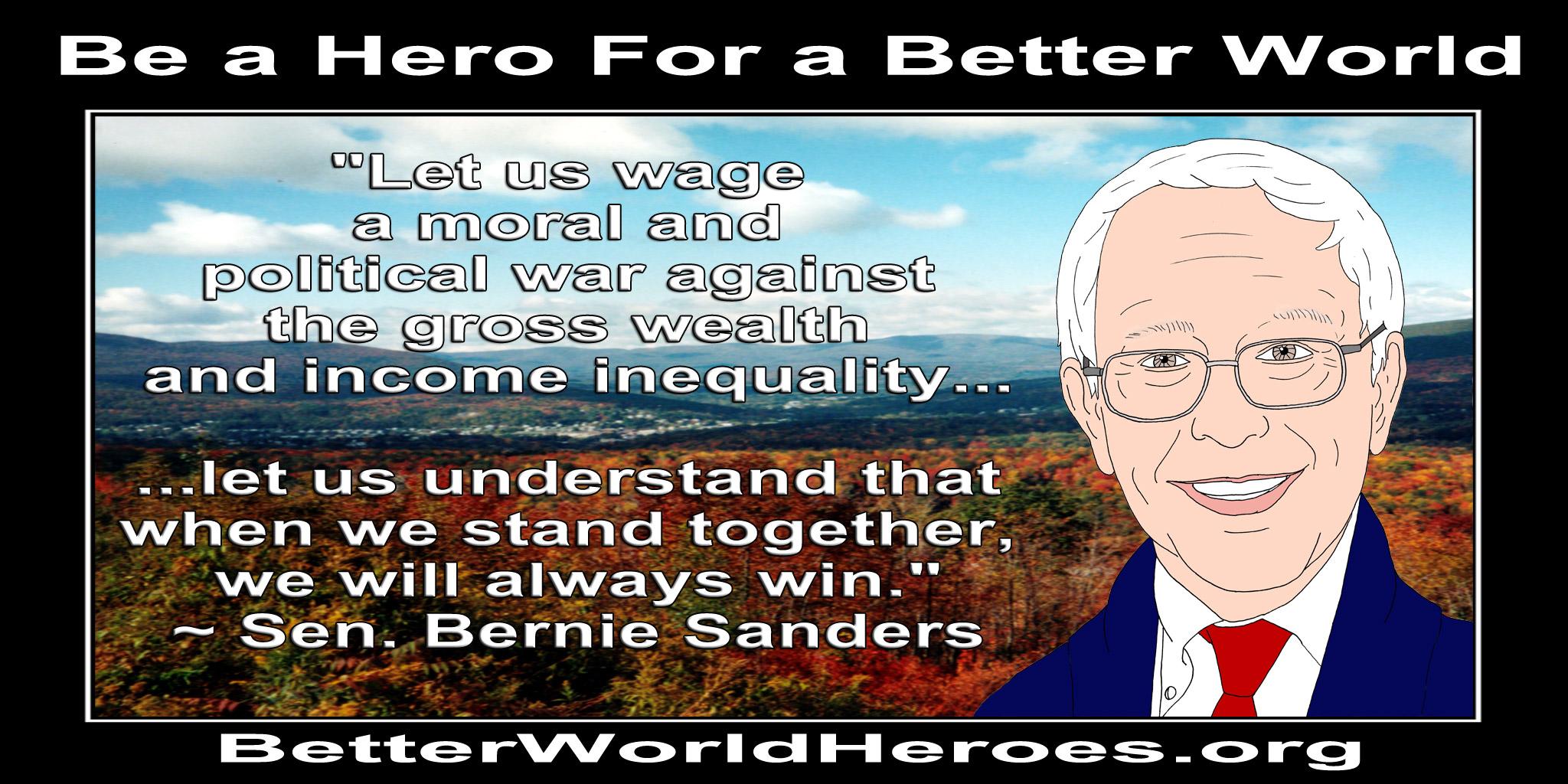 Gun Control Quotes Better World Quotes  Bernie Sanders On Economic Inequality