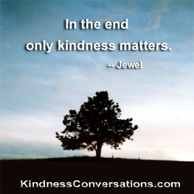 Better World Quotes - Kindness
