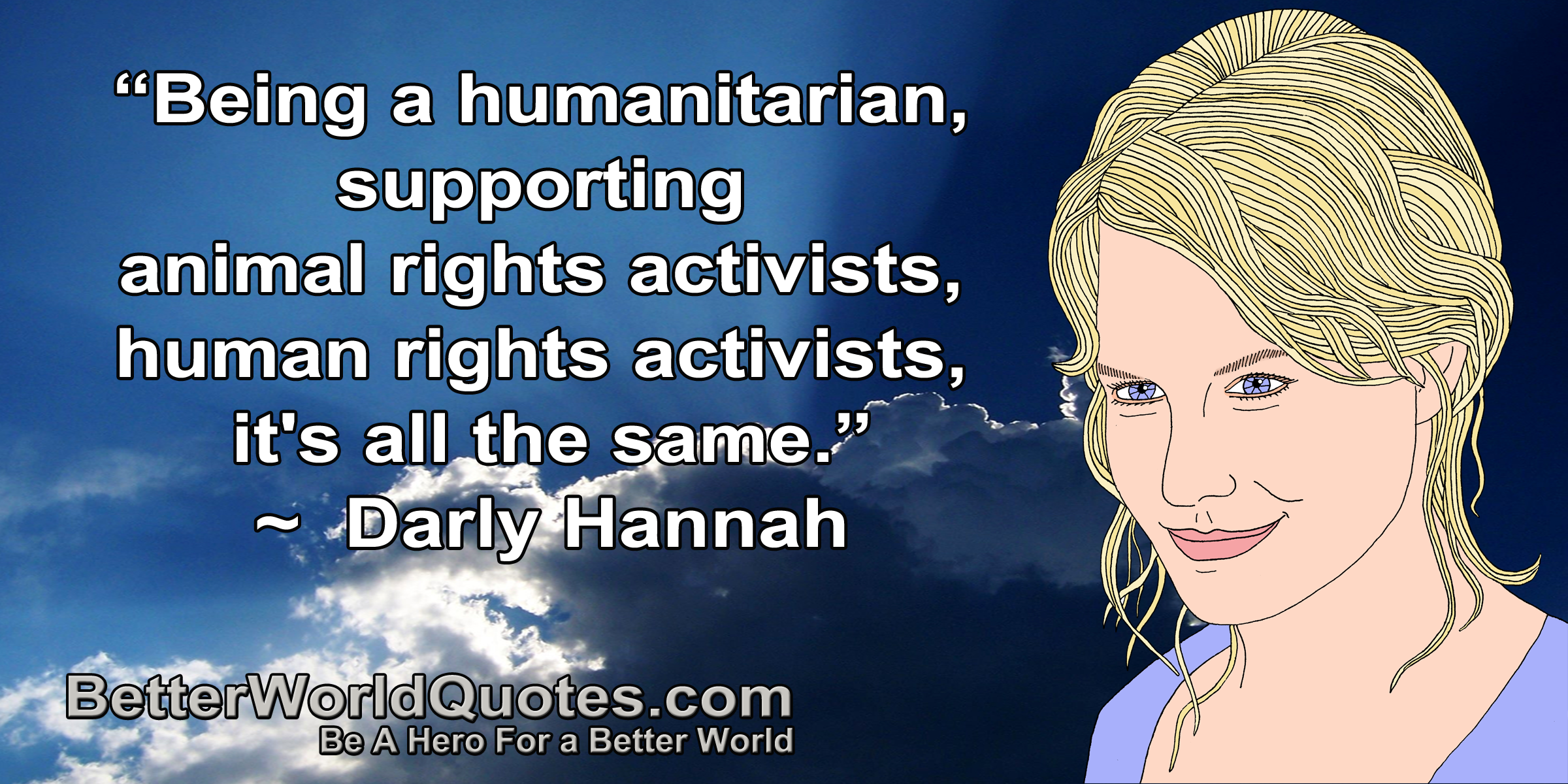 Animal Rights Quotes Amusing Better World Quotes  Human Rights